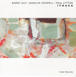 Barry Guy/Marilyn Crispell/Paul Lytton: Ithaca